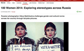 100 Women 2014: Exploring stereotypes across Russia and everywhere